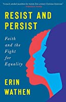 Resist and Persist: Faith and the Fight for Equality