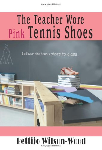 The Teacher Wore Pink Tennis S...