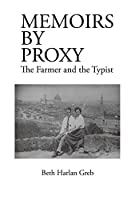 Memoirs by Proxy: The Farmer the Typist
