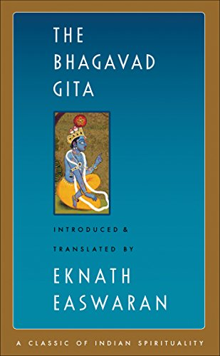 The Bhagavad Gita (Easwaran's Classics of Indian Spirituality) (English Edition)