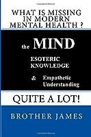 What is MISSING in Modern Mental Health ? [並行輸入品]