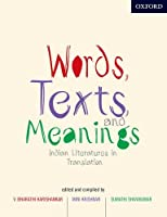 Words, Texts, and Meanings: Indian Literatures in Translation