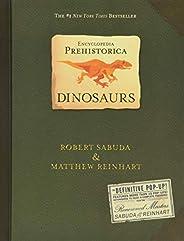 Encyclopedia Prehistorica Dinosaurs : The Definitive Pop-Up: 1