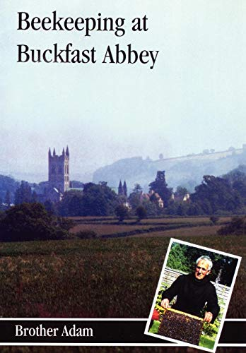 Download Bee-Keeping at Buckfast Abbey: With a Section on Meadmaking 0907908373