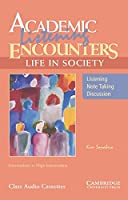 Academic Listening Encounters: Life in Society Class Audio Cassettes (3): Listening, Note Taking, and Discussion (Academic Encounters)