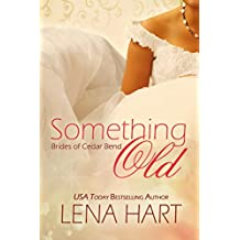 Something Old (Brides of Cedar Bend Book 1)