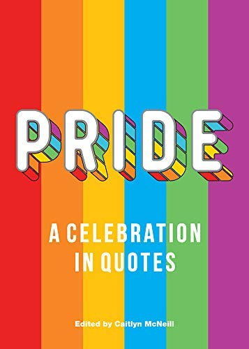 Pride: A Celebration in Quotes (English Edition)