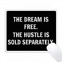 夢は自由ですハッスルは黒の白い文字を別に販売 PC Mouse Pad パソコン マウスパッド