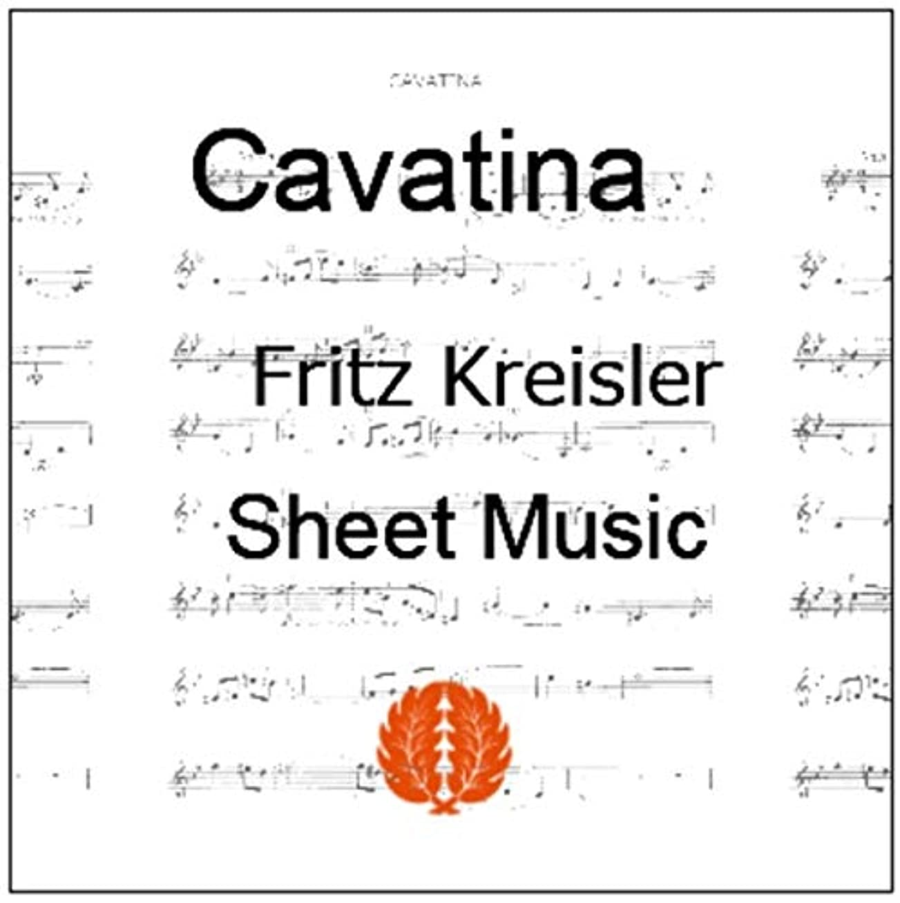 楽譜 pdf クライスラー カヴァティーナ ヴァイオリン譜 ピアノ伴奏譜
