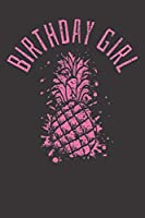 Notebook: Birthday Girl Pineapple Summer Fruit  Dot Grid Dotted 6x9 120 Pages