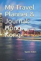 My Travel Planner & Journal: Hong Kong (Travel Journals)