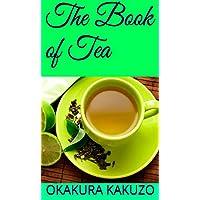 The book of Tea (English Edition)