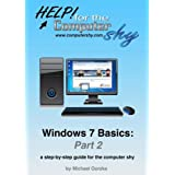 Windows 7 Basics Part 2: a-step-by-step guide for the computer shy