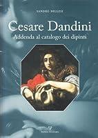 Cesare Dandini. Addenda al catalogo dei dipinti