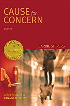 Cause for Concern (Able Muse Book Award for Poetry) by [Shipers, Carrie]
