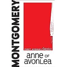 Anne of Avonlea (First Avenue Classics ™)