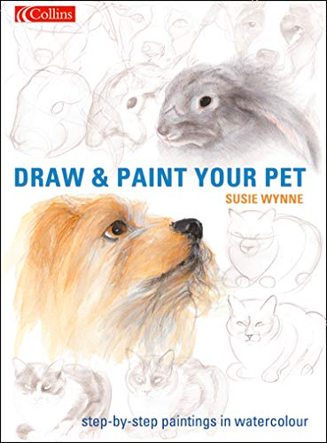 Draw and Paint your Pet (English Edition)