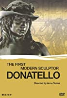 Donatello: The First Modern Sculptor [DVD] [Import]