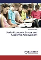 Socio-Economic Status and Academic Achievement