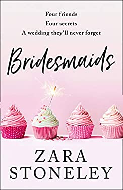 Bridesmaids: The funniest laugh out loud romcom of 2020 – the perfect summer read!