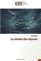 La révolte des abysses