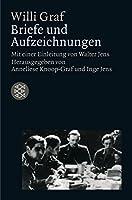 Willi Graf. Briefe und Aufzeichnungen