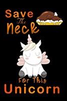 """save neck for this unicorn: Turkey Lined Notebook / Diary / Journal To Write In 6""""x9"""" for Thanksgiving. be Grateful Thankful Blessed this fall and get the pumpkin & Turkey ready."""