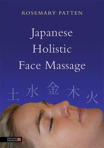 Download Japanese Holistic Face Massage 1848191227