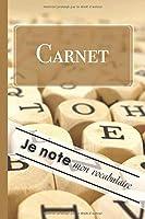 Carnet Je Note mon Vocabulaire: Cahier format 15,2 x 22,9 cm  - 100 pages double colonnes