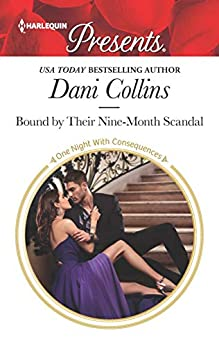 [Collins, Dani]のBound by Their Nine-Month Scandal (One Night With Consequences) (English Edition)