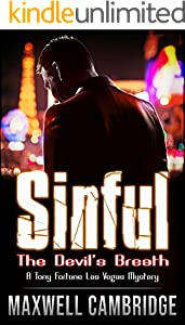 SINFUL: The Devil's Breath (A Tony Fortune Las Vegas Mystery Book 1) (English Edition)