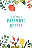 Internet Password Keeper: A journal to keep websites and passwords organized