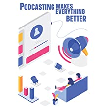 Podcasting Makes Everything Better: Organize All Your Podcast Episodes