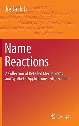 Download Name Reactions: A Collection of Detailed Mechanisms and Synthetic Applications Fifth Edition 3319039784