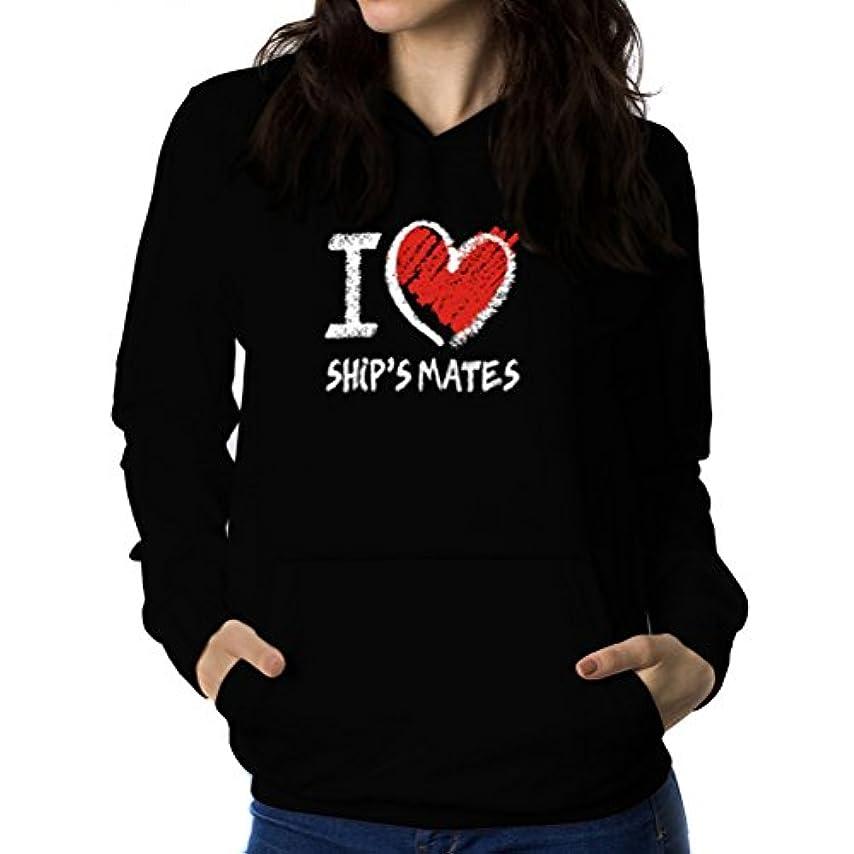 つま先適応する敬なI love Ship's Mate chalk style 女性 フーディー