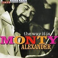 Way It Is by MONTY ALEXANDER (2006-10-17)
