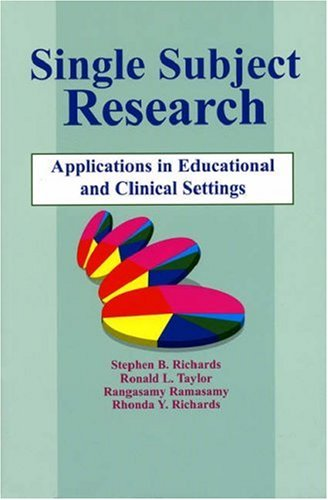 Download Single Subject Research: Applications in Educational and Clinical Settings 1565937996
