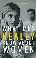WHAT MEN REALLY KNOW ABOUT WOMEN: Blank Gag Book