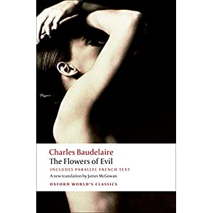 The Flowers of Evil (Oxford World's Classics)