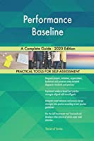 Performance Baseline A Complete Guide - 2020 Edition