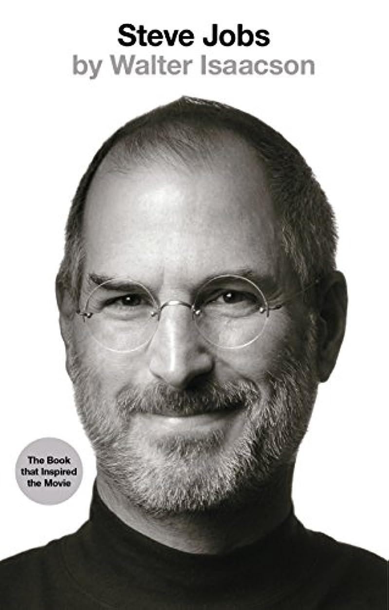 簡単に減少自己尊重Steve Jobs: The Exclusive Biography (English Edition)