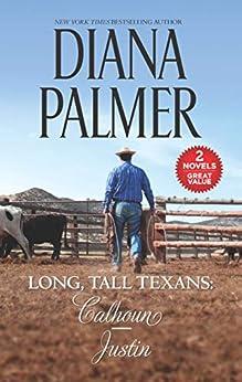 Long, Tall Texans: Calhoun & Justin by [Palmer, Diana]