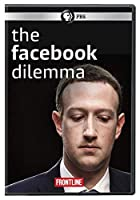 FRONTLINE: The Facebook Dilemma - Part 1 And Part 2 [DVD]