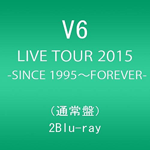 LIVE TOUR 2015 -SINCE 1995~FOREVER-(通常盤)(Blu-ray Disc2枚組)