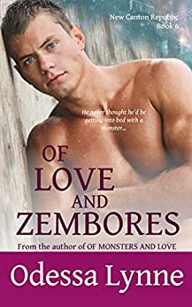 Of Love and Zembores (New Canton Republic Book 6) by [Lynne, Odessa]