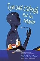 Con una estrella en la mano (With a Star in My Hand): Rubén Darío