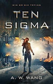 Ten Sigma by [Wang, Aaron]