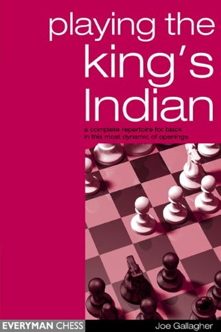 ギャザー蜜近々Play the King's Indian: A complete Repertoire for Black in this most dynamic of openings (English Edition)