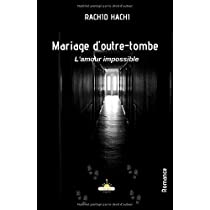 Mariage d'outre-tombe: L'amour impossible