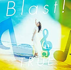 Blast!♪TRUEのCDジャケット